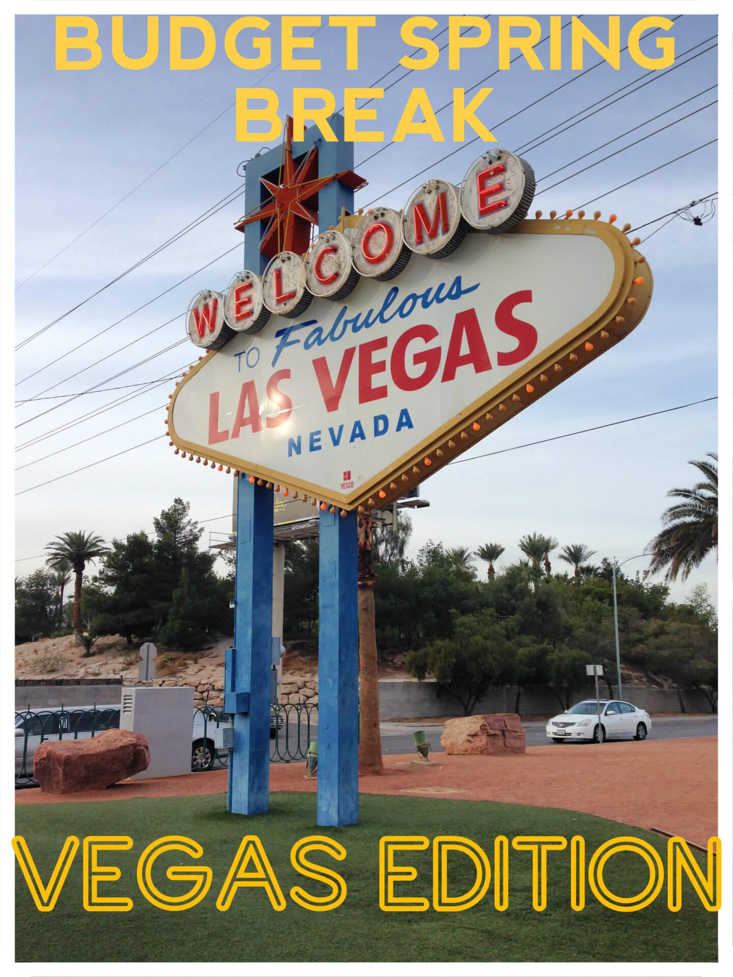 Spring Break! Vegas edition