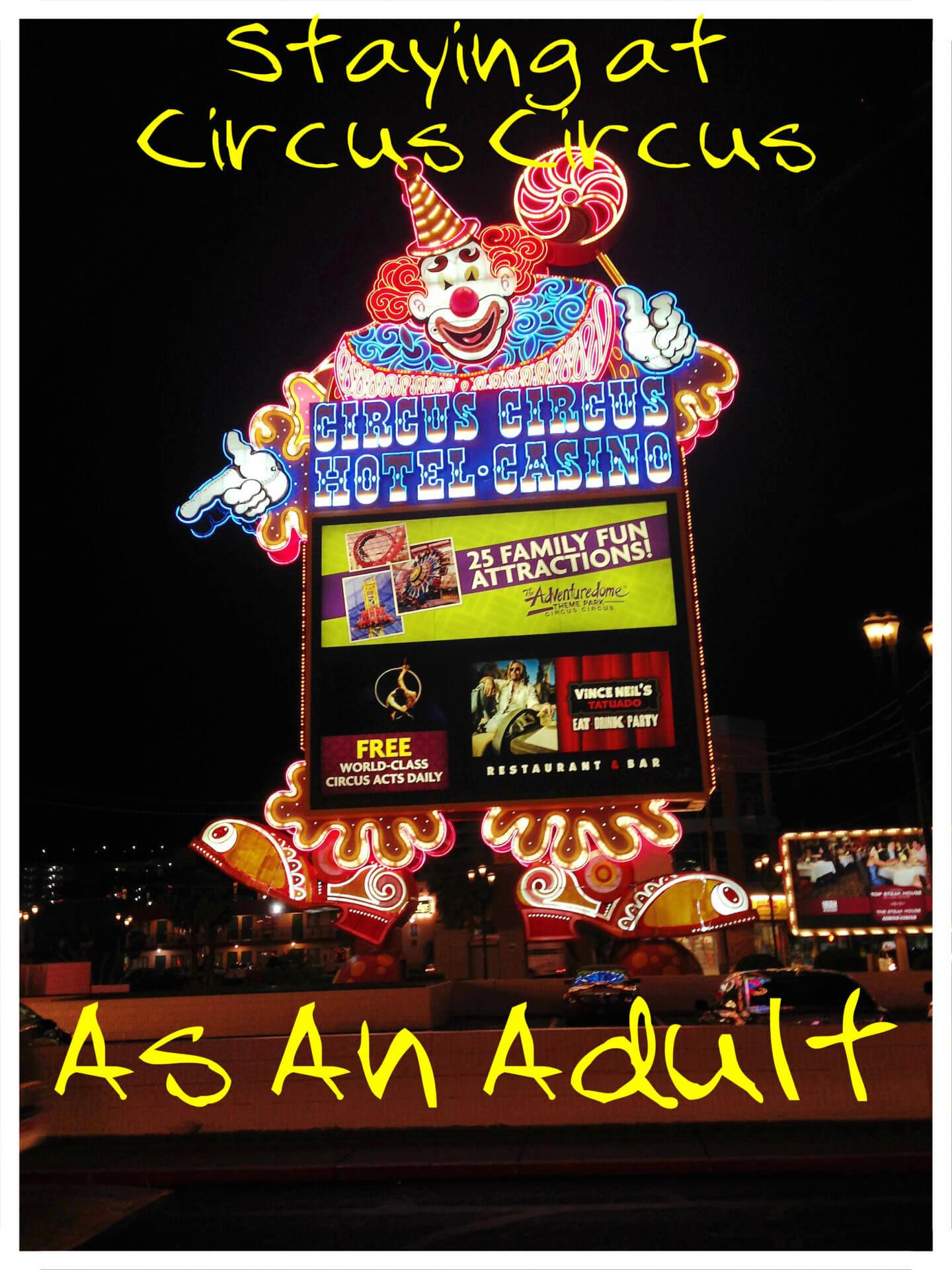 Circus Circus as an Adult