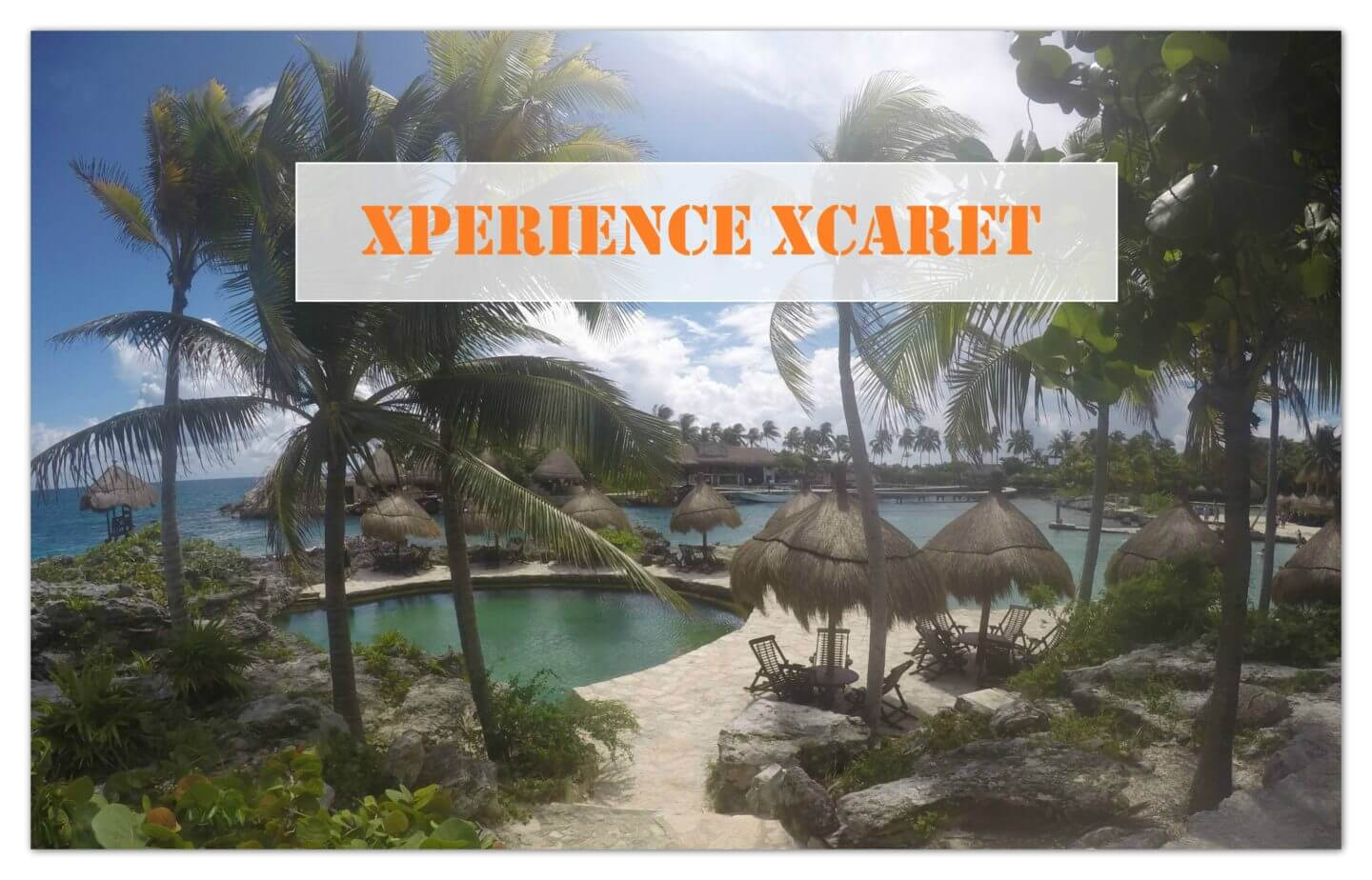 Xperience Xcaret