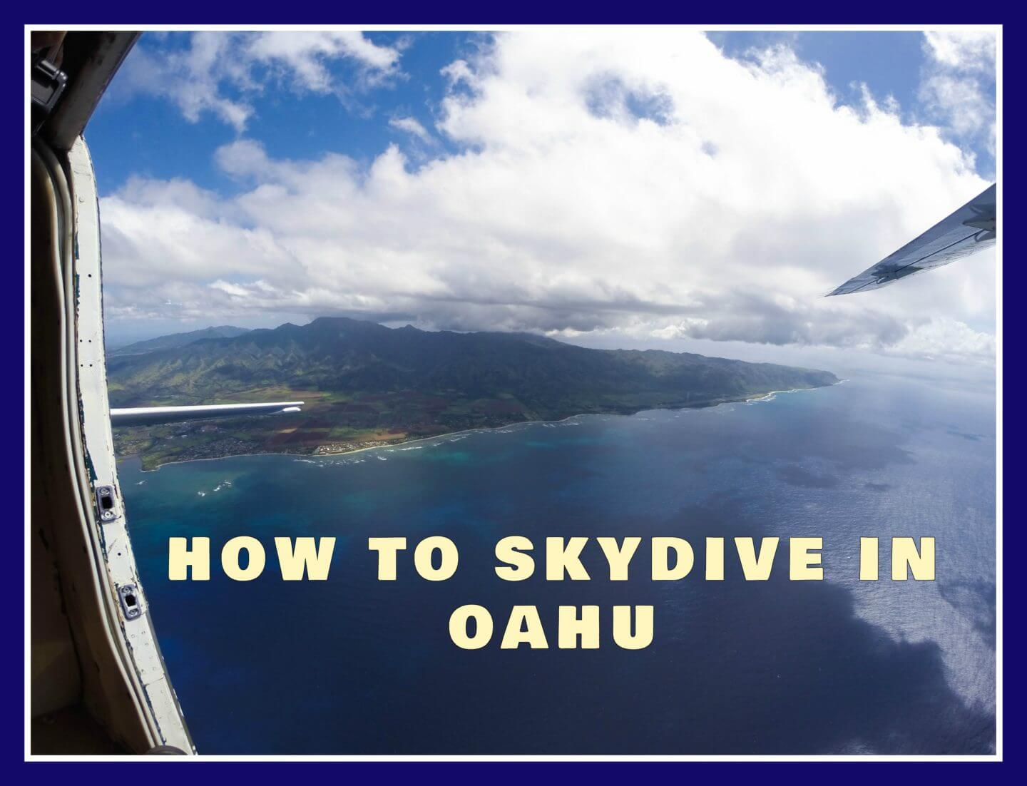 Baby's First (and last) Skydive : Hawaii