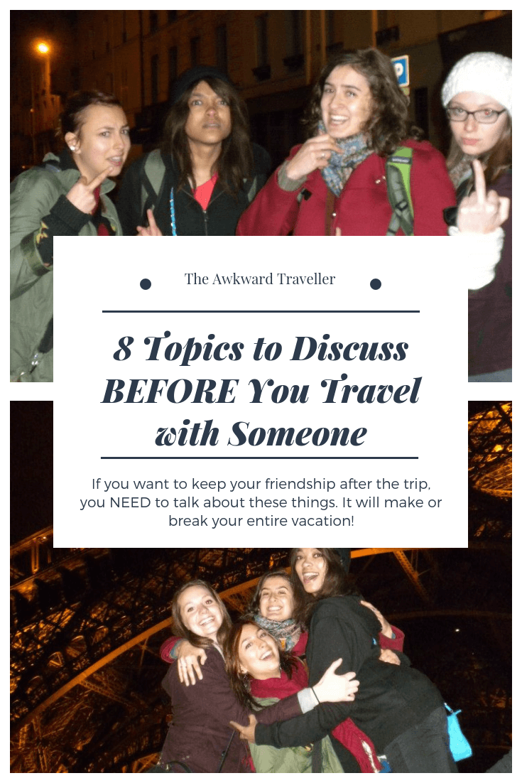 8 Topics to Talk about BEFORE Traveling — The Awkward Traveller